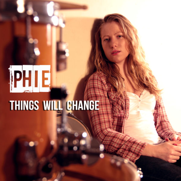 Phie - Things will change